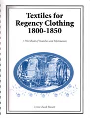 Cover for Textiles for Regency Clothing 1800-1850. Copyright © 2001, Q Graphics Production Company, All Rights Reserved.