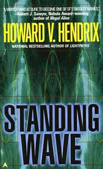Standing Wave - cover Copyright © 1998 by Ace Books.
